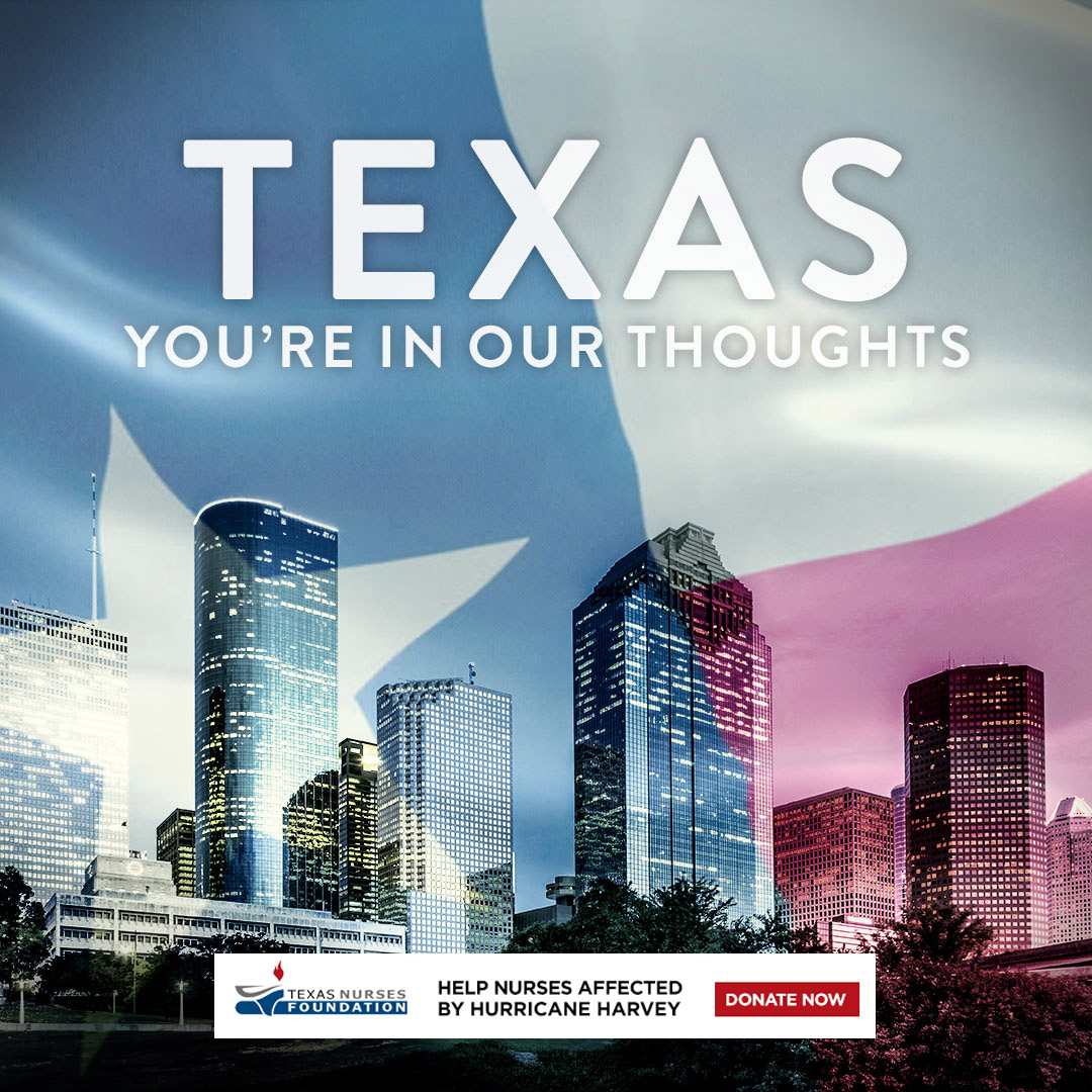 Help nurses affected by hurrricane harvey. Click here to donate to the texas nurses foundation